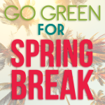 Go-Green-For-Spring-Break